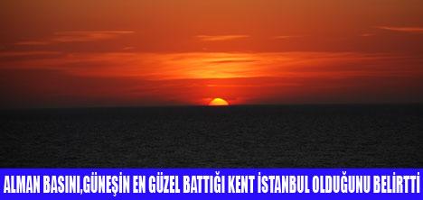 GÜNEŞ EN GÜZEL İSTANBUL'DA BATIYOR