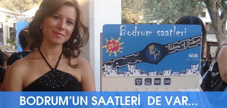 BODRUM'UN SAATLERİ  DE VAR...