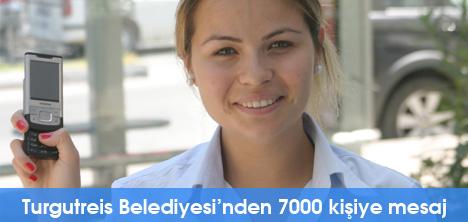 Turgutreis Belediyesi'nden 7000 kişiye mesaj