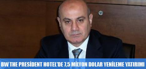 BW THE PRESİDENT HOTEL'DE 7,5 MİLYON DOLAR YENİLEME YATIRIMI