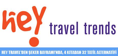 HEY TRAVEL'DEN ŞEKER BAYRAMI'NDA,4 KITADAN 32 TATİL ALTERNATİFİ