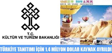 TÜRKİYE TANITIM İÇİN 1.4 MİLYON DOLAR KAYNAK AYIRDI