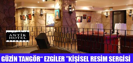 ANTİK HOTEL'DE EZGİLER SERGİSİ