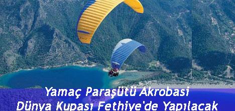 Yamaç Paraşütü Akrobasi Dünya Kupası Fethiye'de Yapılacak