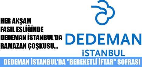 """DEDEMAN İSTANBUL'DA """"BEREKETLİ İFTAR"""" SOFRASI"""