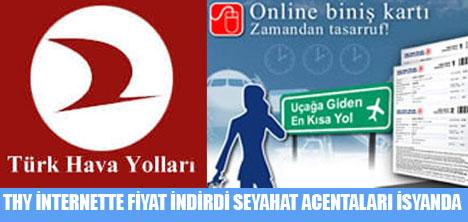 THY İNTERNETTE FİYAT İNDİRDİ 2 BİN 500 ACENTA KAPANABİLİR...