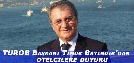 TUROB Başkanı Timur Bayındır'dan otelcilere duyuru