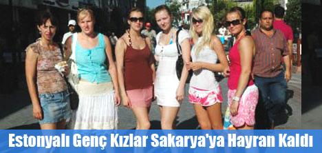 Estonyalı Genç Kızlar Sakarya'ya Hayran Kaldı