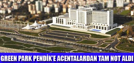 GREEN PARK PENDİK'E TAM NOT