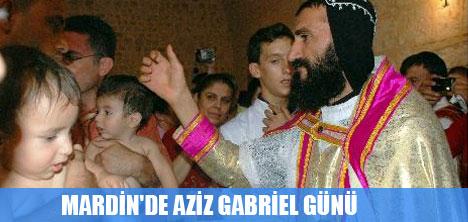 MARDİN'DE AZİZ GABRİEL GÜNÜ
