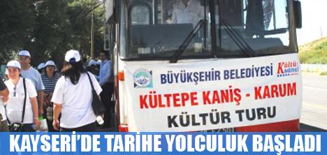 Kayseri'de Tarihe yolculuk  Başladı