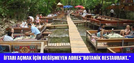 BOTANİK RESTAURANT'TA İFTAR KEYFİ