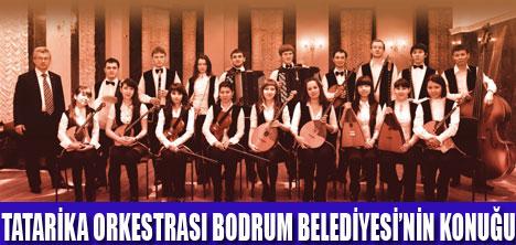 BODRUM'DA TATARİKA KONSERİ