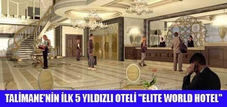 """İSTANBUL KONGRE VADİSİ'NDE 5 YILDIZLI OTEL""""ELITE WORLD HOTEL"""""""