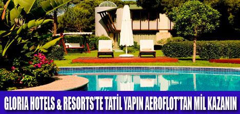 GLORIA HOTELS'DE TATİL KAZANDIRIYOR