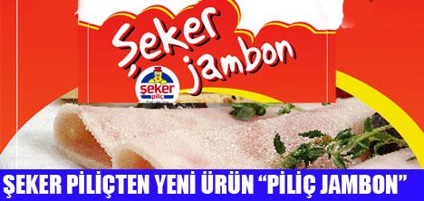 DAMAK TADINI BİLENLERE  ŞEKER PİLİÇ JAMBON