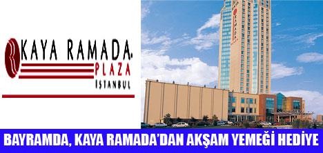 KAYA RAMADA'YA GELENLER BAYRAM EDİYOR