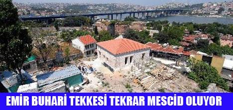 EMİR BUHARİ TEKKESİ RESTORE EDİLDİ