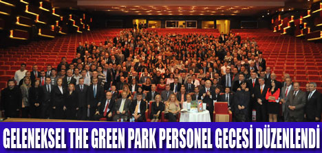 THE GREEN PARK'TA PERSONEL GECESİ