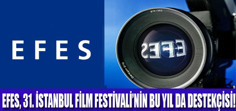 EFES 25 YILDIR TÜRK SİNEMASI'NA DESTEK