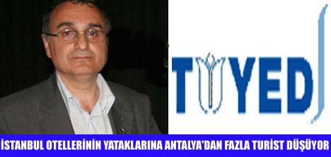İSTANBUL YATAK BAŞINA TURİST'TE ANTALYA'YI GEÇTİ