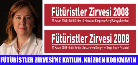 FÜTÜRİSTLER ZİRVESİ İSTANBUL'DA YAPILACAK