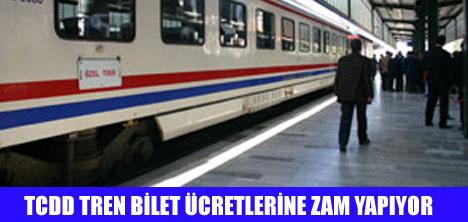 TREN BİLET ÜCRETİ ZAMLANIYOR