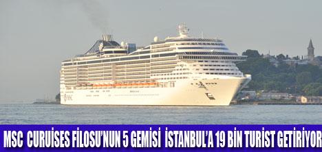 İSTANBUL'DA MSC KRUVAZİYER BAYRAMI