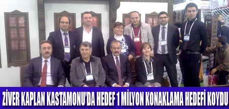 """""""KASTAMONU'DA HEDEF 1 MİLYON KONAKLAMA"""""""