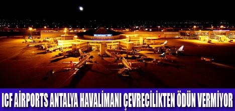 ICF AİRPORTS ÇEVRECİ HAVALİMANI