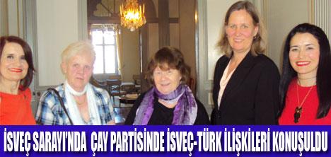 İSVEÇ   SARAYI'NDA   ÇAY   PARTİSİ