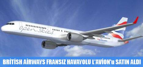 BRİTİSH AİRWAYS FRANSIZ HAVAYOLU L'AVİON'u SATIN ALDI