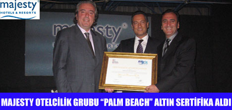 """PALM BEACH"" ALTIN SERTİFİKA ALDI"