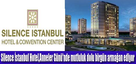 Silence İstanbul'da Anneler Gününe özel Brunch