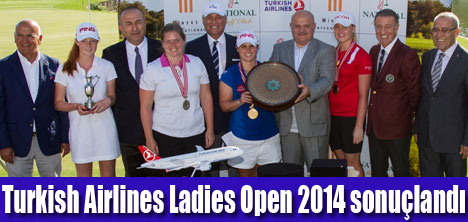 Turkish Airlines Ladies Open sonuçlandı