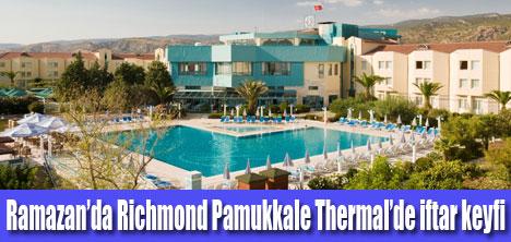 Richmond Pamukkale Thermal, keyifli bir iftar