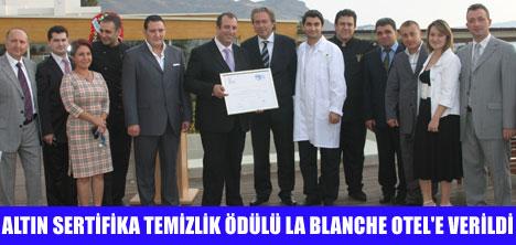 LA BLANCHE OTEL'E ALTIN SERTİFİKA