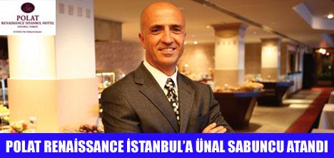 POLAT  İSTANBUL'A ÜNAL SABUNCU ATANDI