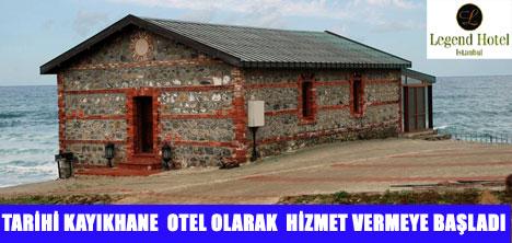 ESKİ KAYIKHANE OTEL OLDU