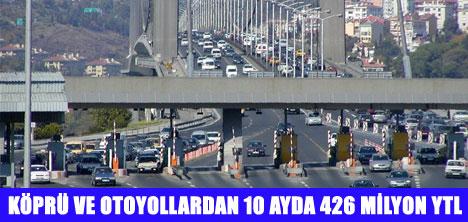 KÖPRÜLERDEN 303 MİLYON ARAÇ GEÇTİ