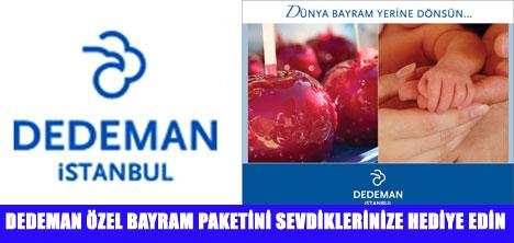 DEDEMAN İSTANBUL'DAN BAYRAM PAKETİ