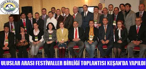 FESTİVALLER BİRLİĞİ KEŞAN'DA TOPLANDI