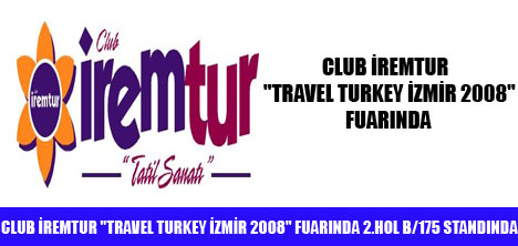 İREMTUR, TRAVEL TURKEY İZMİR  FUARINDA