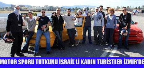 HIZ TUTKUNU İSRAİL'Lİ KADINLAR İZMİR'DE