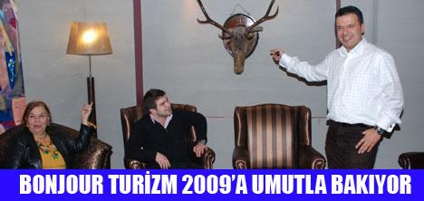 BONJOUR TURİZM 2009 UMUTLA BAKIYOR