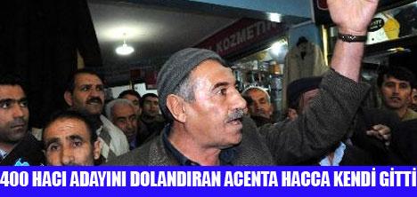 HACILARI DOLANDIRDI KENDİ HACCA GİTTİ