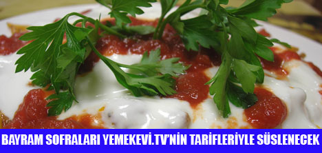 BAYRAMDA YEMEK EVİ TV'Yİ İZLEYİN