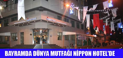 NİPPON HOTEL'DE BAYRAM KEYFİ