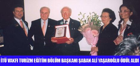 """YAŞAROĞLU'NA """"MESLEK ONUR ÖDÜLÜ"""""""