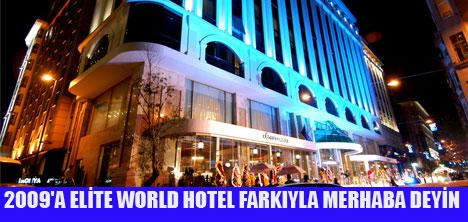 YENİ SENEYE ELİTE WORLD HOTEL'DE GİRİN